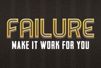 Make failure work for you