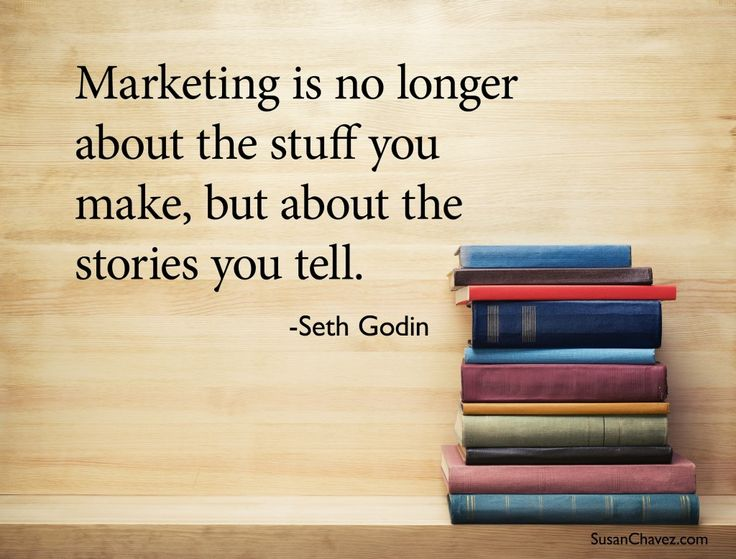 Marketing is now about stories you tell